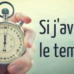 avoir le temps - copie